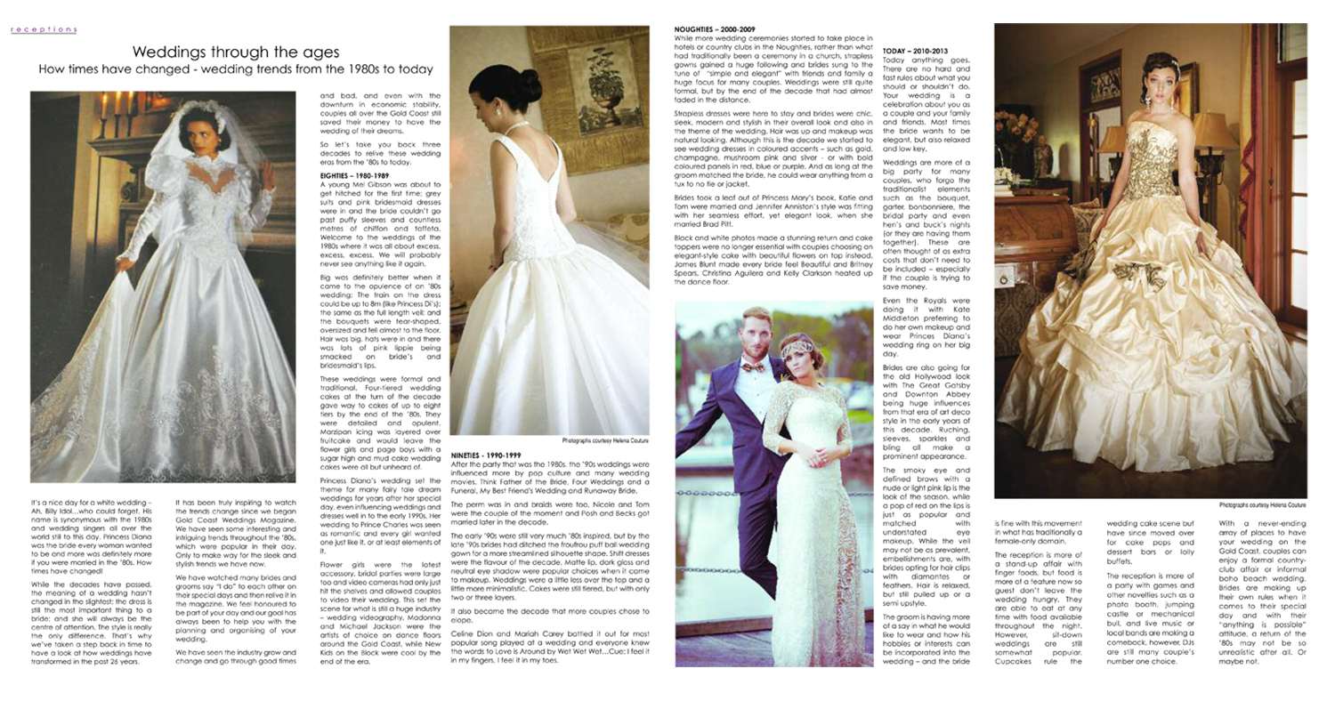 Some of our gowns are featured in Gold Coast Wedding Magazine Spring Edition – Gowns through the ages, with the first two brides (1990-1999 & 2000-2009) being our actual brides on their wedding day….