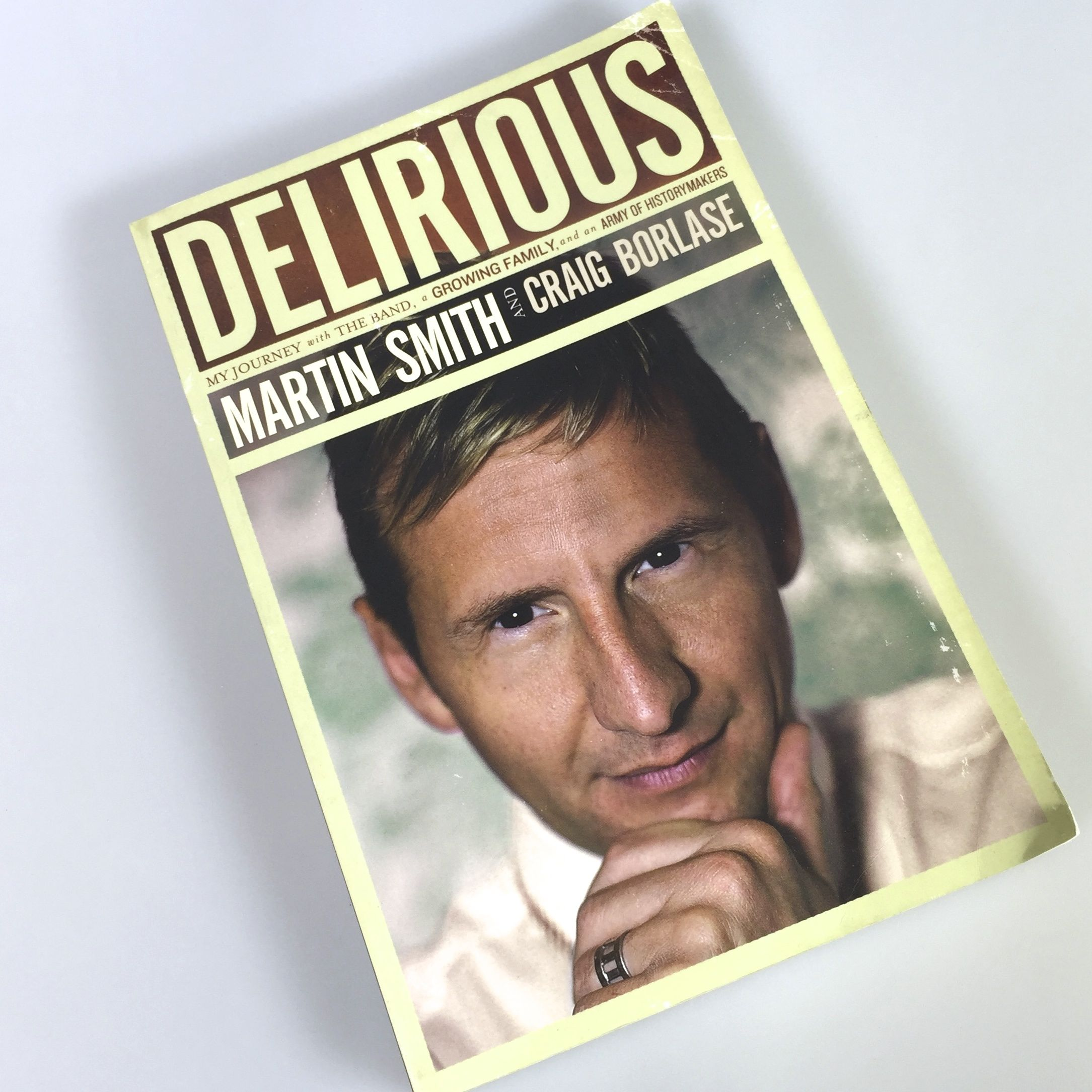 Delirious by Martin Smith