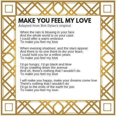 MAKE YOU FEEL MY LOVE SQ.jpg