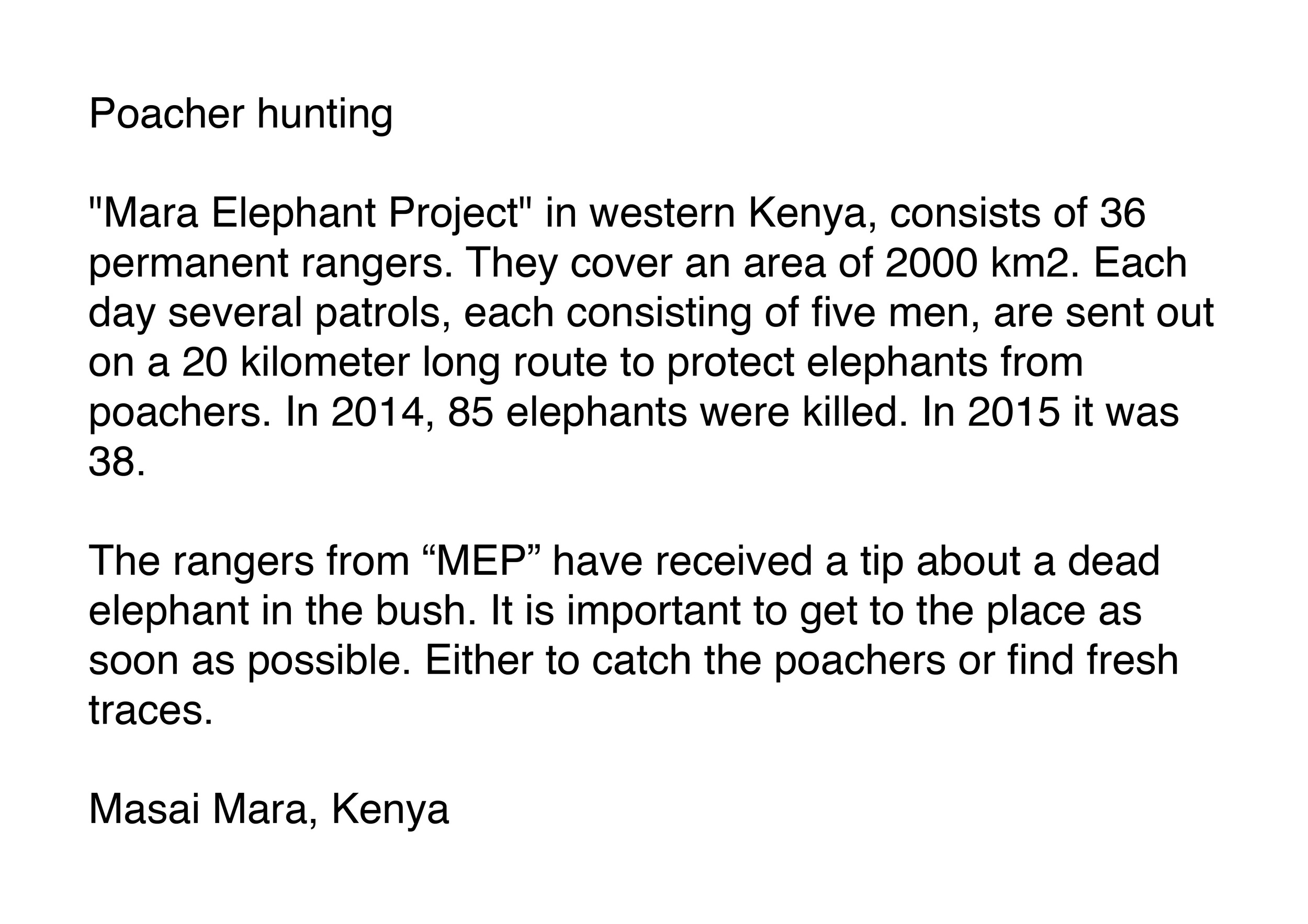 Poacher hunting