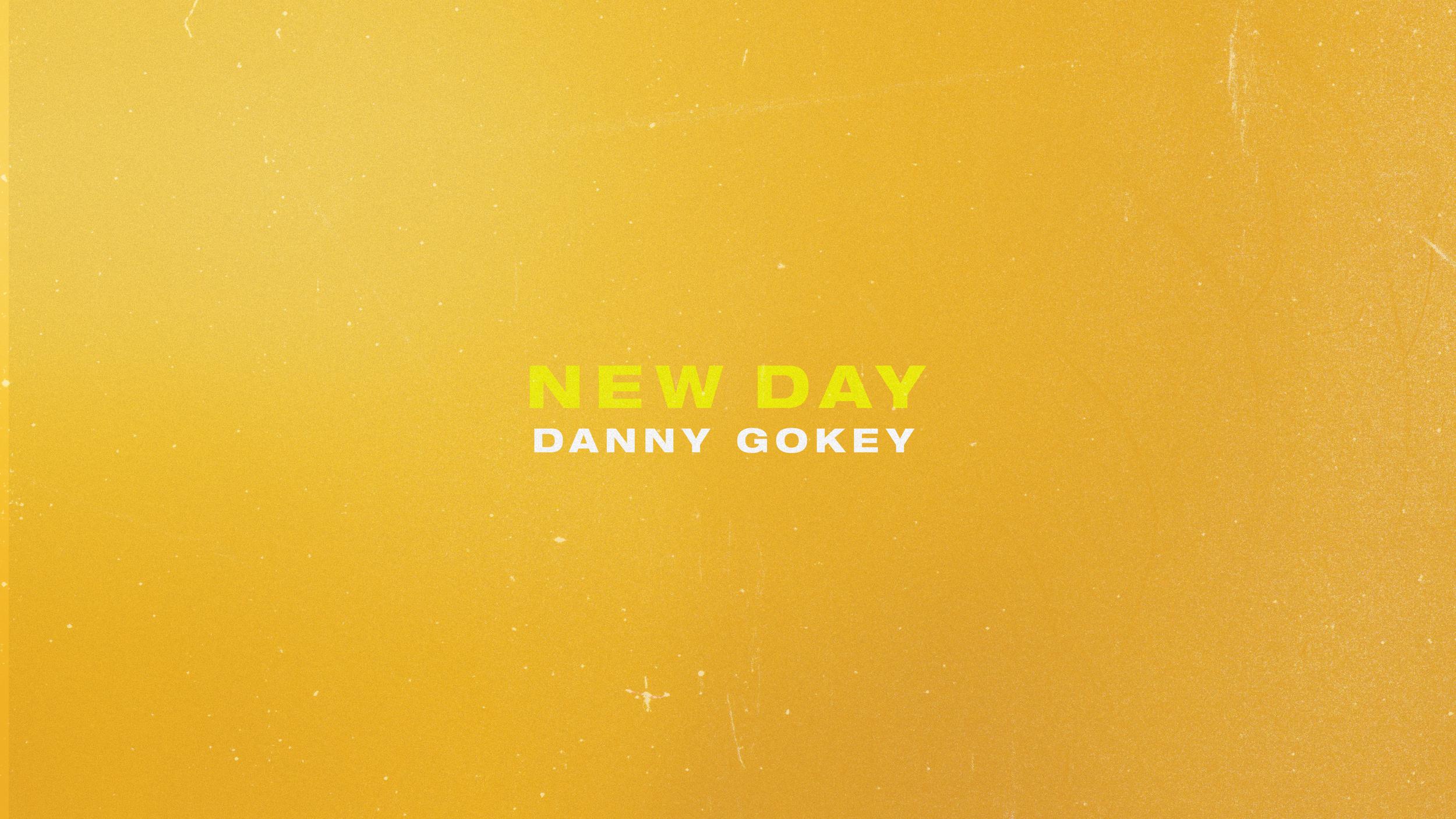 Danny Gokey // New Day