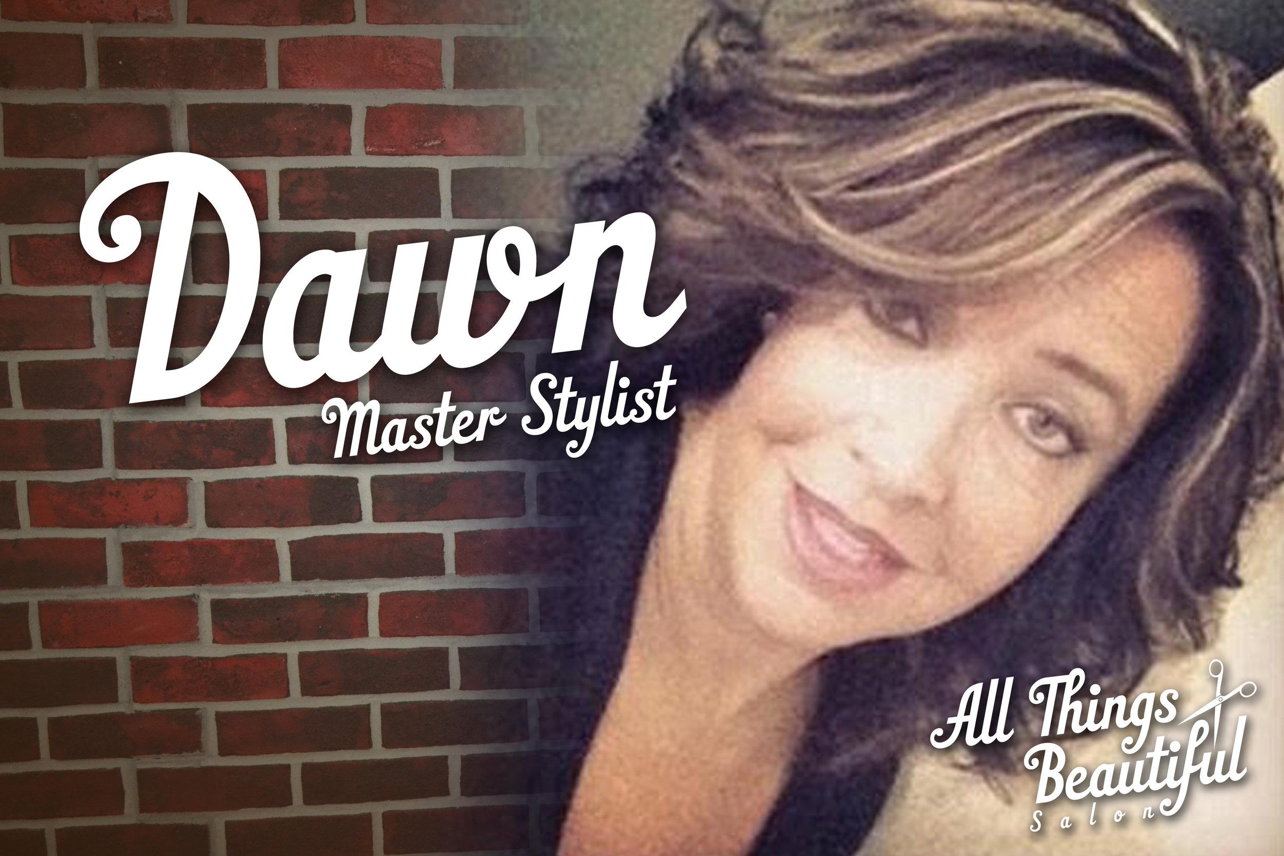 Dawn - Master Stylist