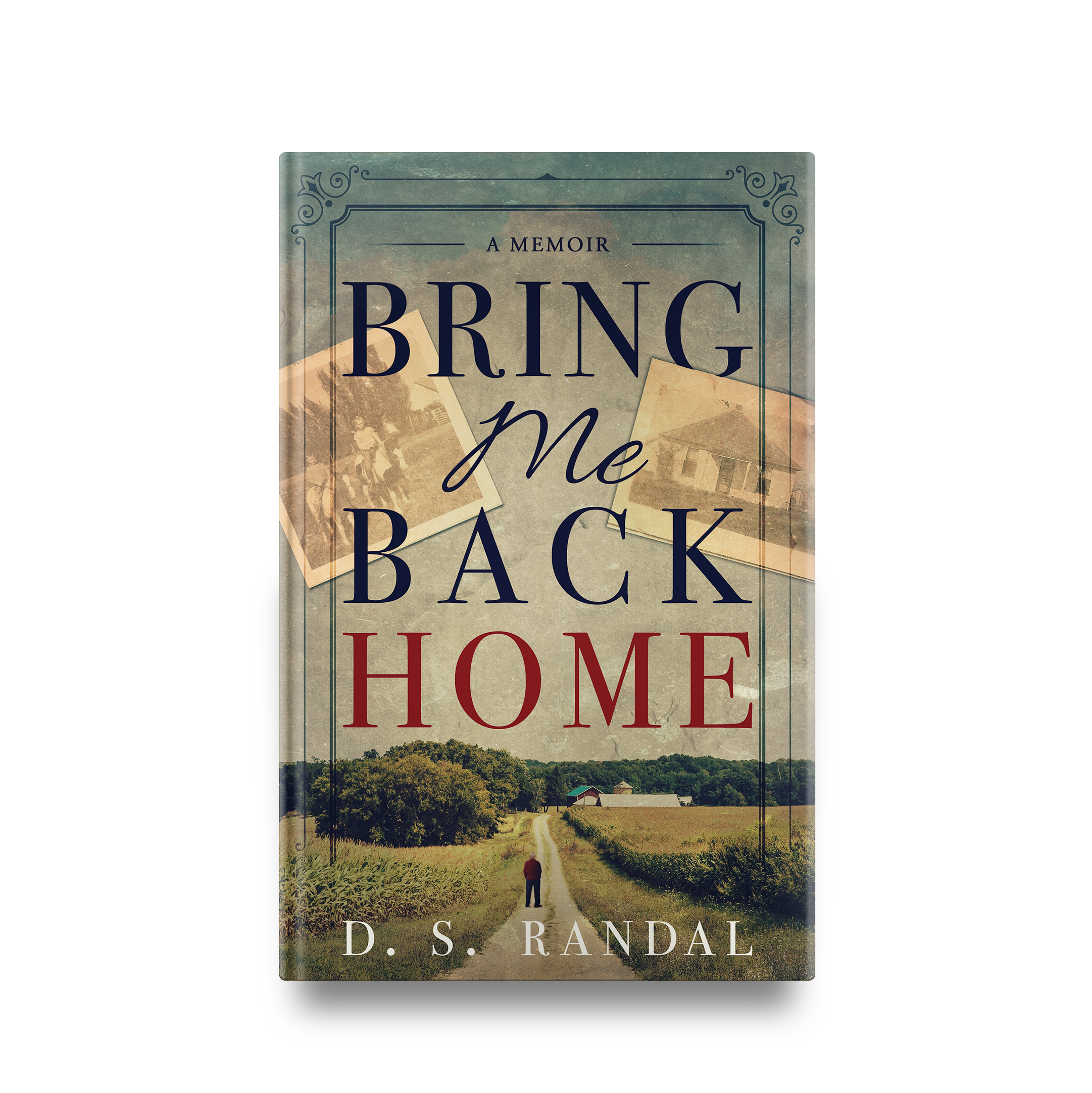 D. S. Randal's Bring Me Back Home || Designed by TheThatchery.com