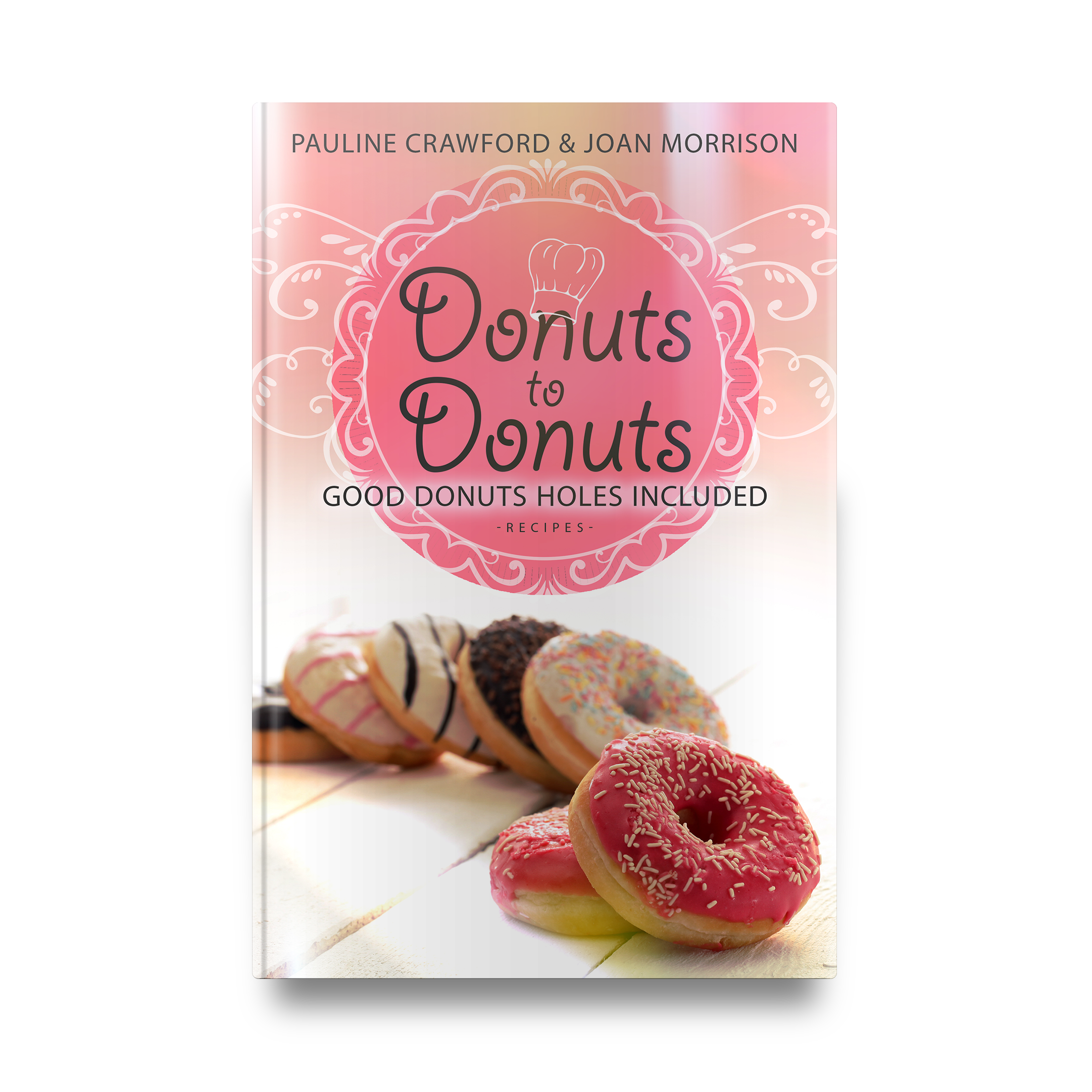 Donuts to Donuts by Pauline Crawford & Joan Morrison || Designed by TheThatchery.com