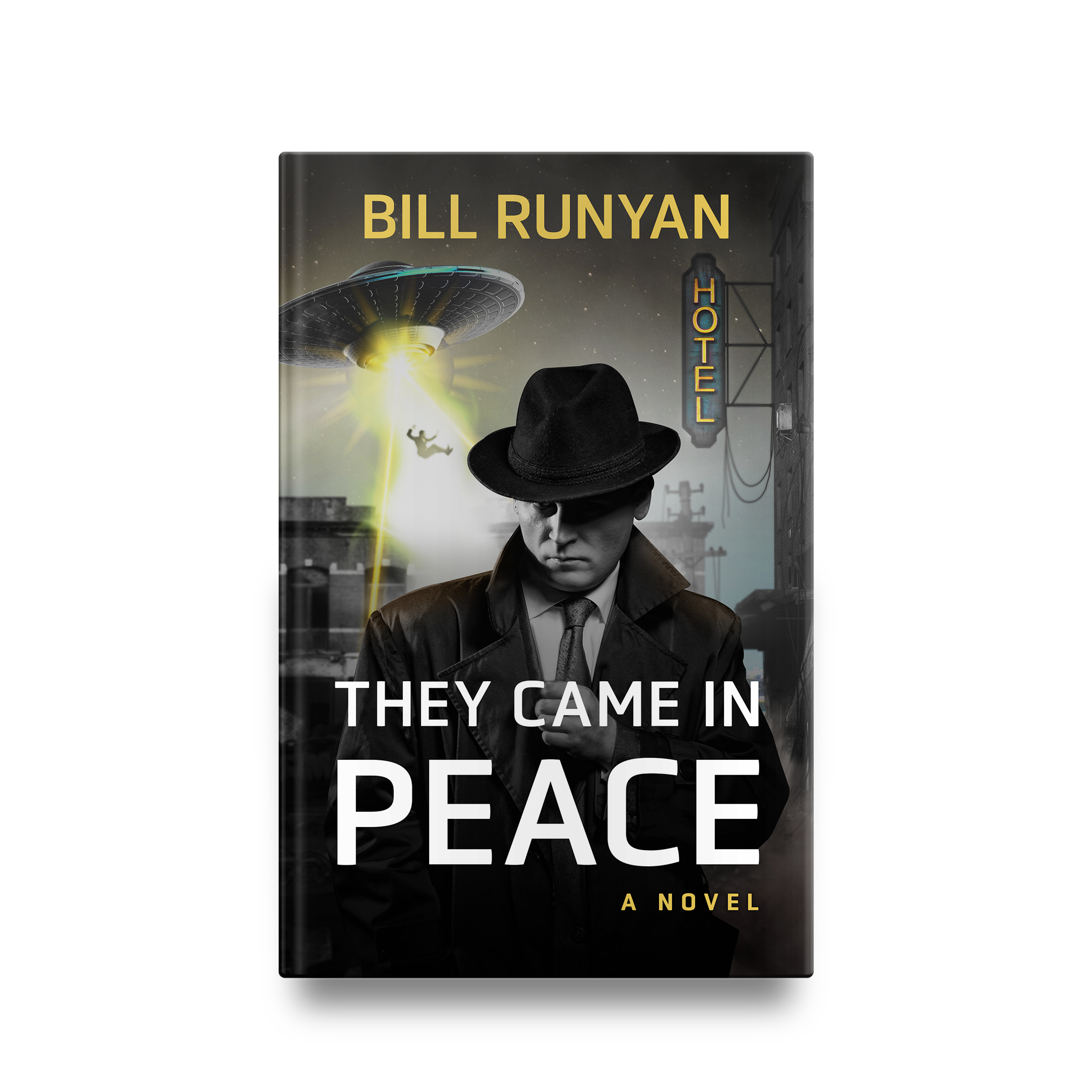 Bill Runyan's They Came In Peace || Designed by TheThatchery.com