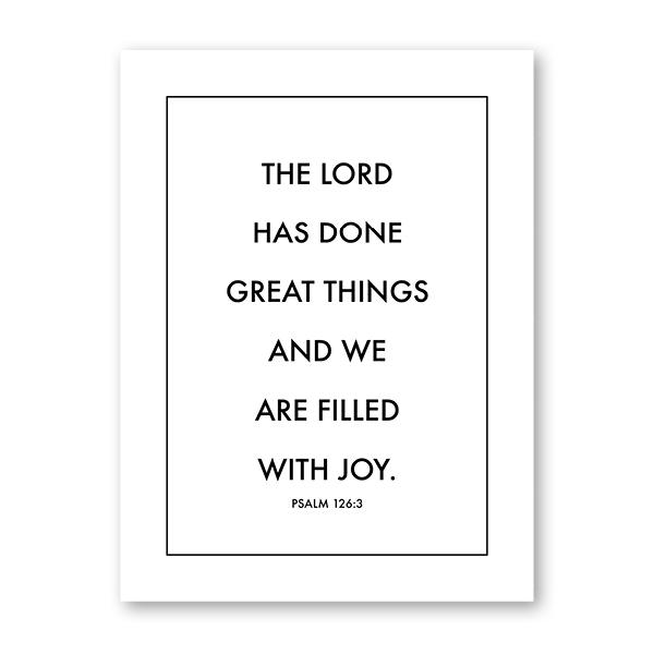 Psalm 126 The Lord Has Done Great Things Downloadable Print