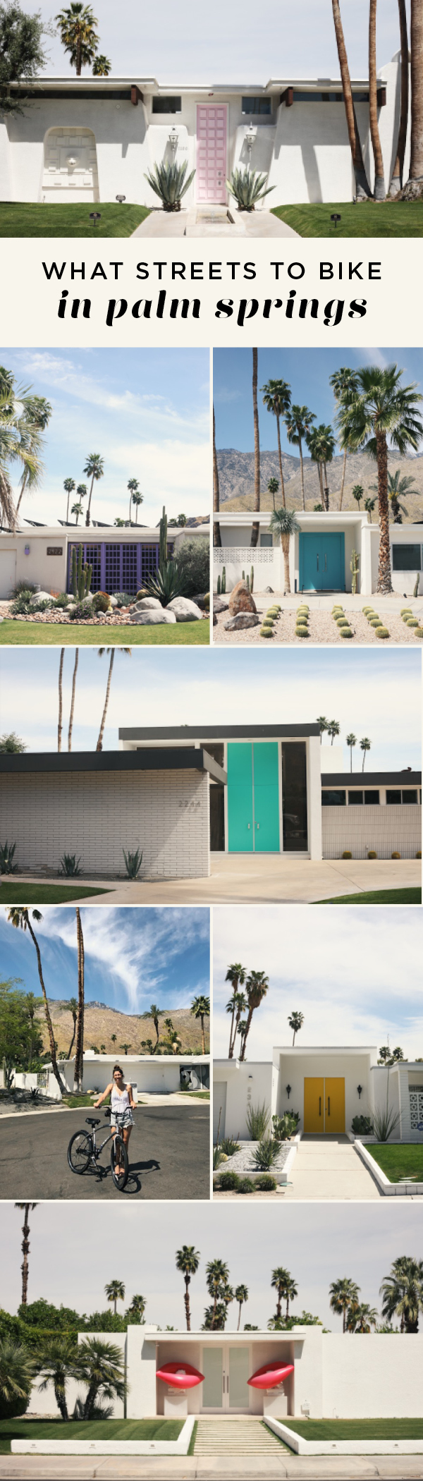 Self-guided door tour/What street to bike in Palm Springs