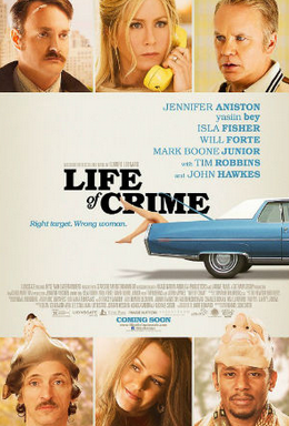 promotional poster for Life of Crime