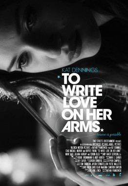 Promo poster for To Write Love on Her Arms