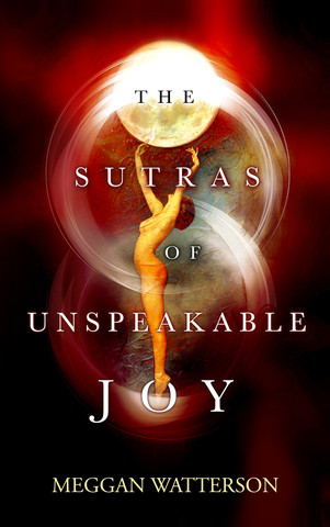 The Sutras of Unspeakable Joy