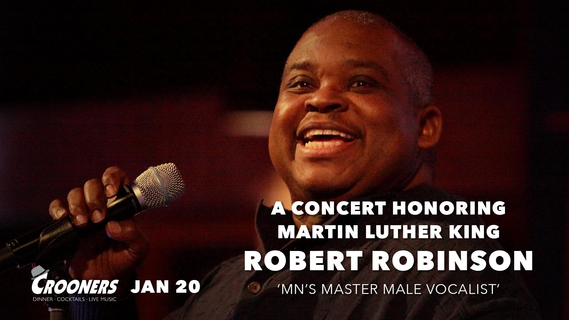 Robert Robinson - A Concert Honoring Martin Luther King Jr.