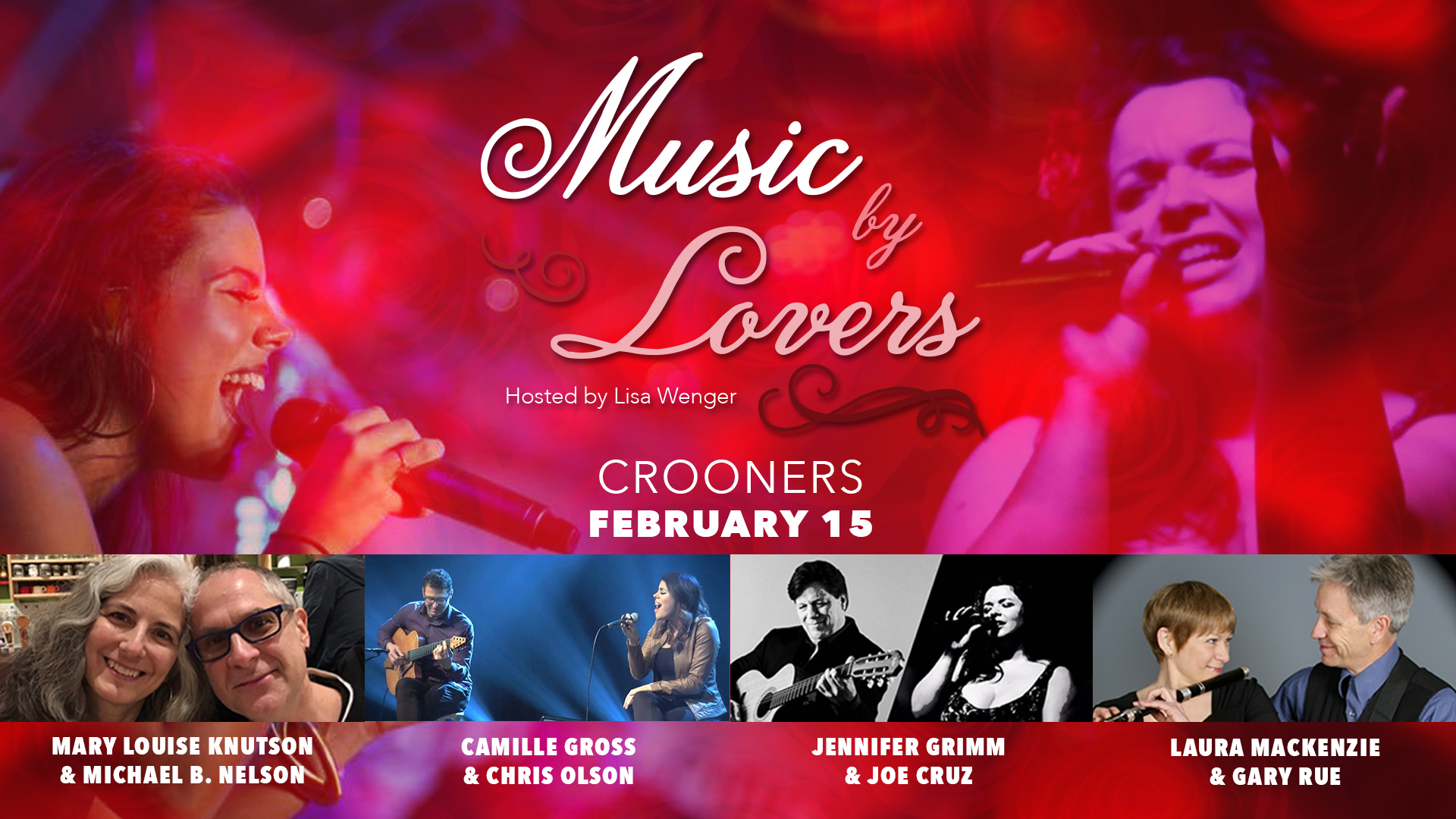 """Music By Lovers - Acclaimed Musical Couples - Lisa Wenger hosts """"Music by Lovers,"""" our annual show of love, as four acclaimed Twin Cities musical couples -- Jennifer Grimm & Joe Cruz; Camille Gross & Chris Olson; Marie-Louise Knutson & Michael B. Nelson; and Laura MacKenzie & Gary Rue -- come together for a special evening of musical conjugality."""