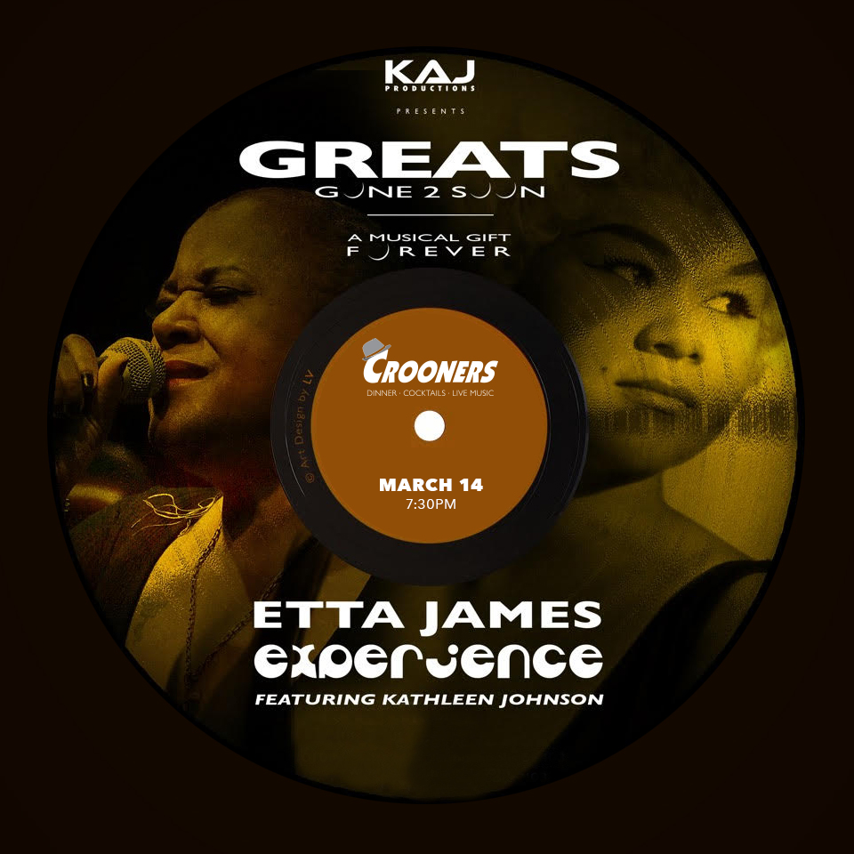 """greats gone 2 soon - Etta James Experience - A sibling team effort produced by Paisley Park recording artist and resident consultant Kirk """"KAJ"""" Johnson, and starring the high-octane vocalist Kathleen Johnson (of The Rage fame), """"The Etta James Experience"""" is a high-energy tribute to the R&B goddess that is sure to raise the roof."""
