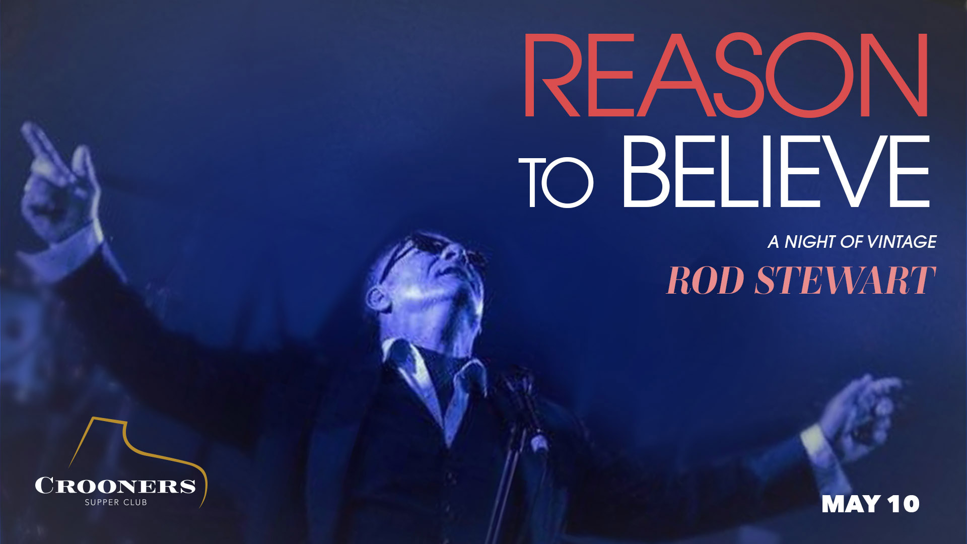 Reason to Believe - Mick Sterling Presents A Night of Vintage Rod Stewart