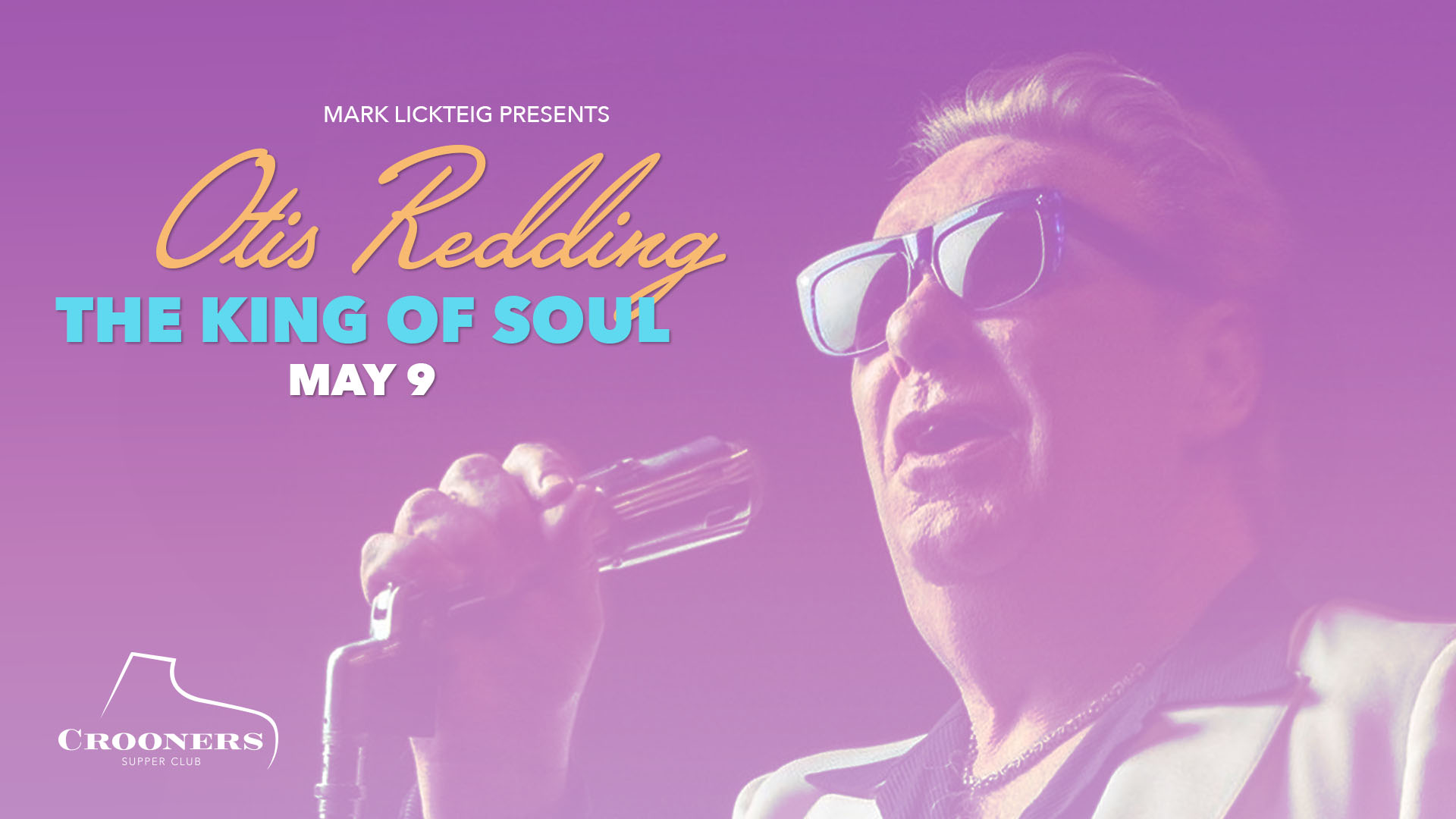 King of Soul - the music of Otis Redding - Mark Lickteig & a Power House Band