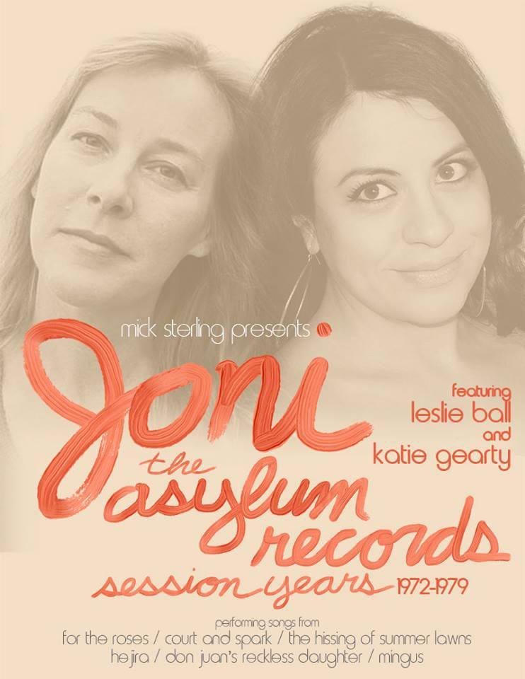 Joni - The Asylum Records Session Years - Leslie Ball & Katie Gearty