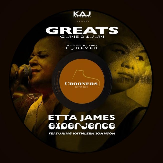 Etta James Experience - Greats Gone 2 soon - Starring Kathleen & Kirk Johnson