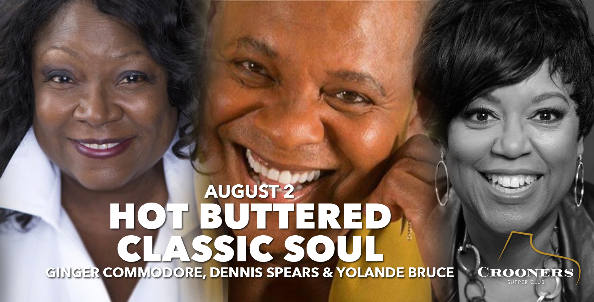 Hot Buttered Classic soul - Ginger Commodore, Dennis Spears and Yolande Bruce help us kick off the month of August, singing soulful classics from the '60s, '70s and '80s. Soul music, combining elements of African-American gospel, rhythm and blues and jazz… We're guaranteed to have some hot fun in the summertime, since these three local sweethearts, who've been singing together for years, know exactly where our bread is buttered!