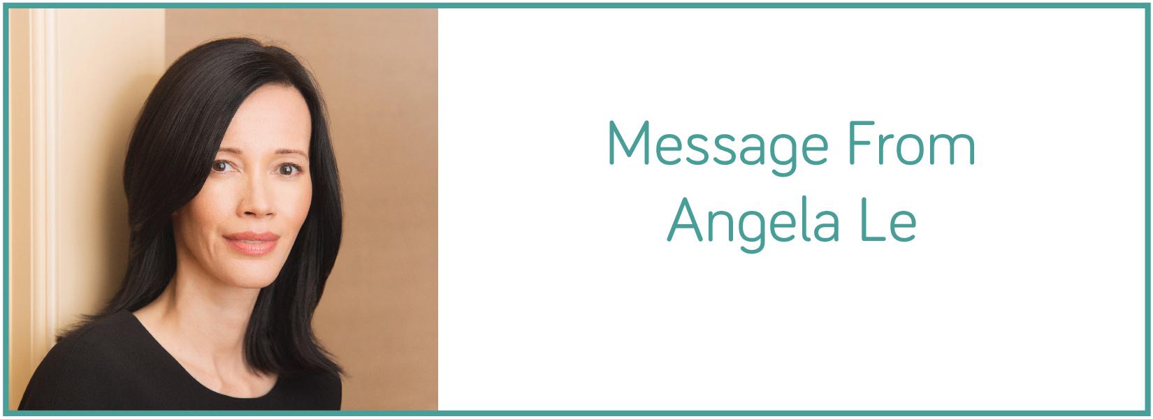 Message from Angela Le Final Web Final v2-01.jpg