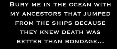 bury-me-in-the-ocean-with-my-ancestors-that-jumped-30965195.png