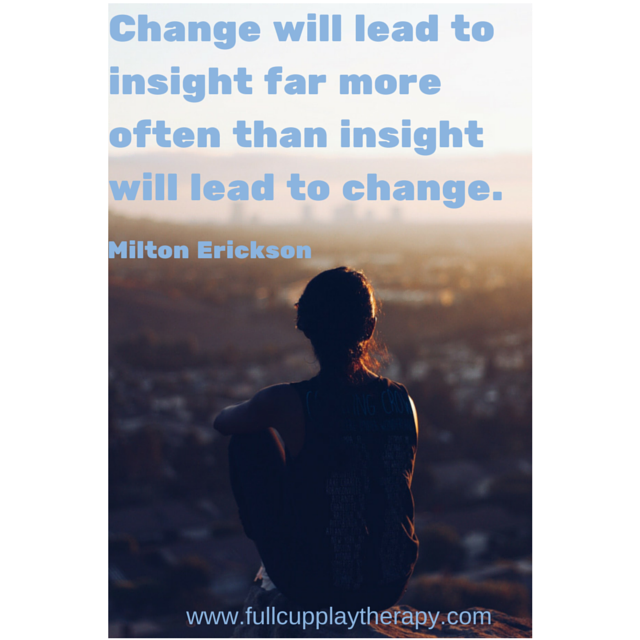 Change will lead to insight quote