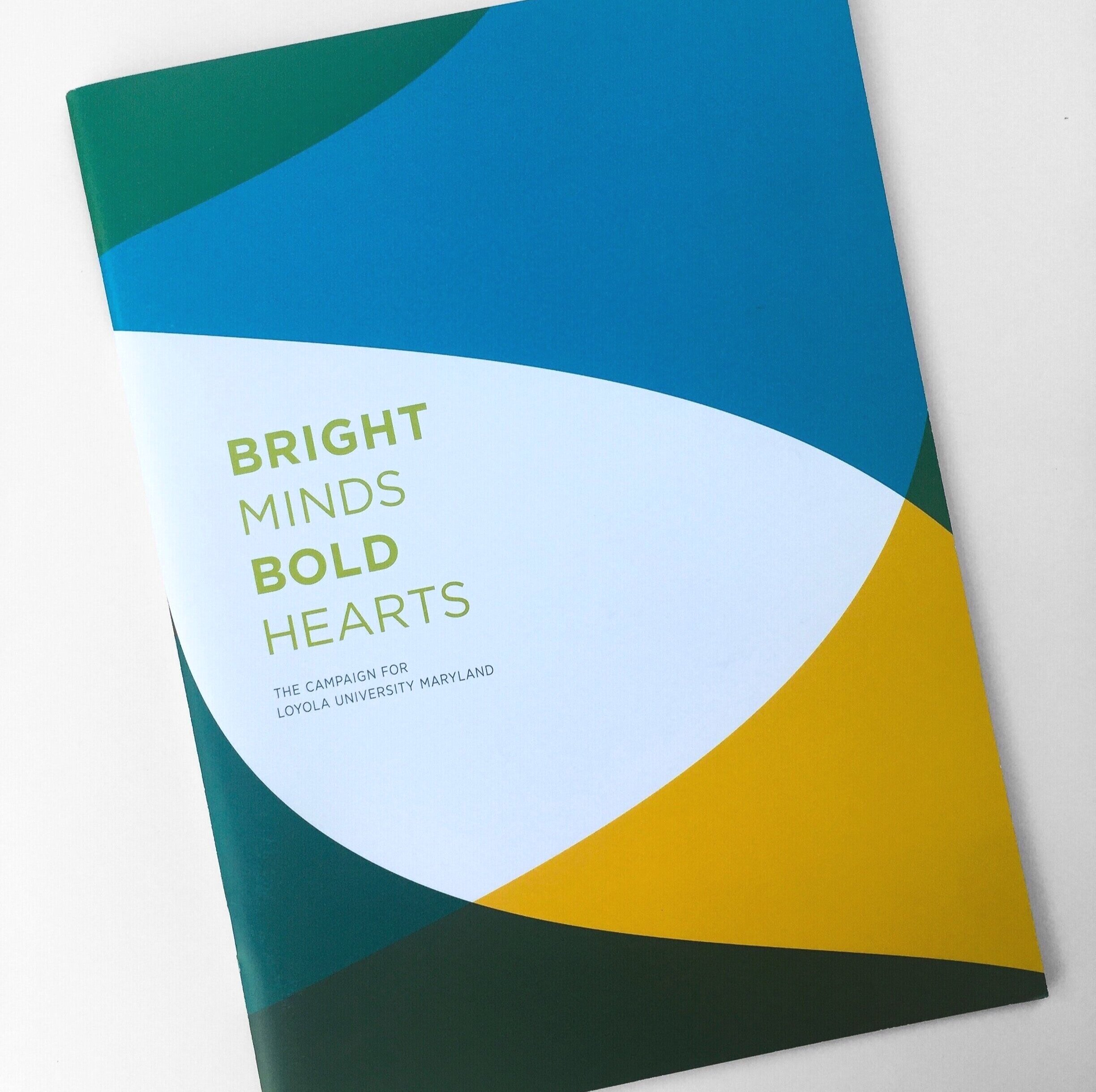 Bright Minds Bold Hearts - The Campaign for Loyola University Maryland