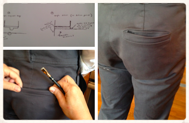 Working with former Perry Ellis and Hugo Boss designer to ensure that pockets fit and look just right.