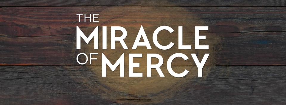 Miracle-of-Mercy.jpg