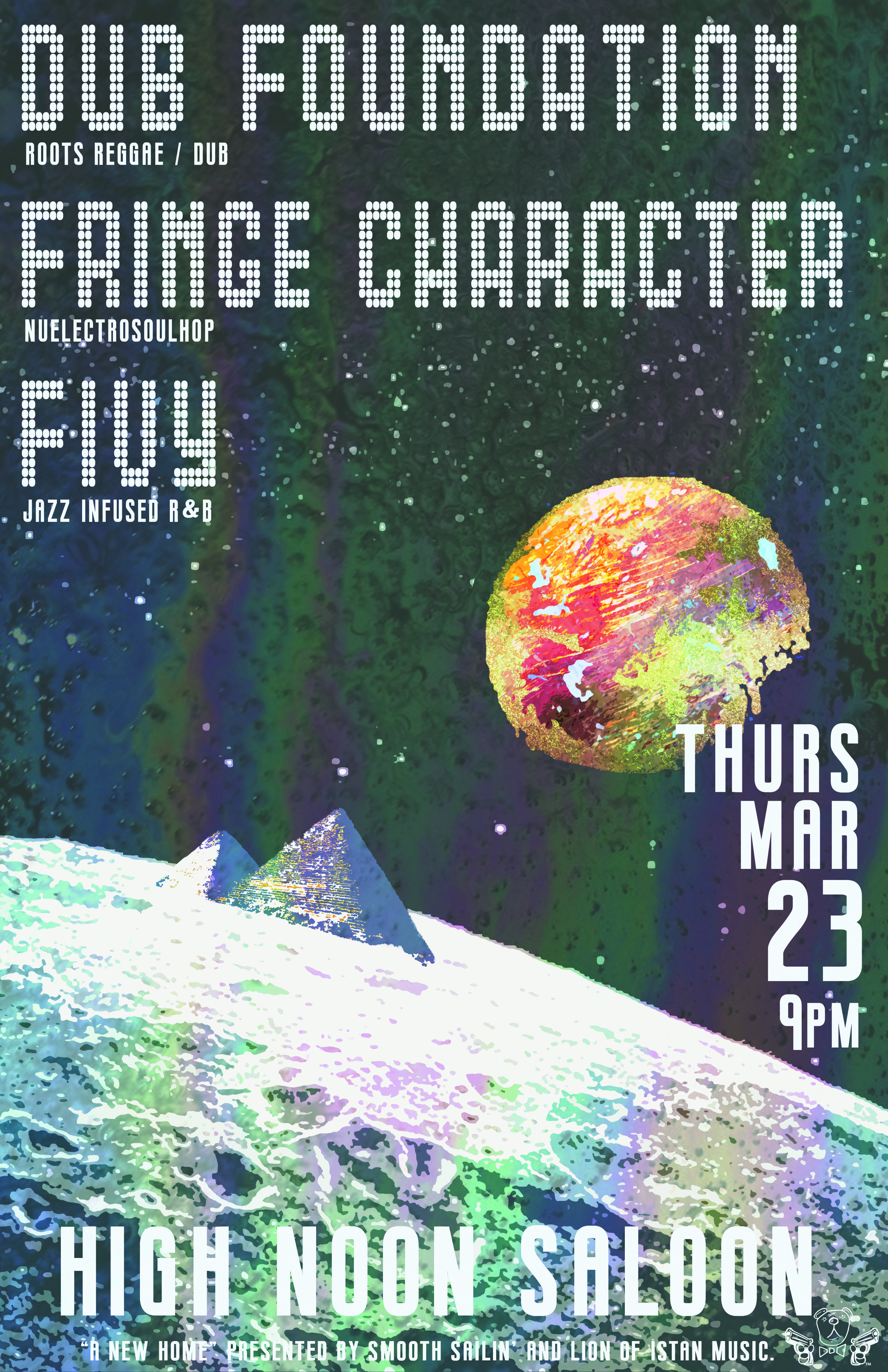 Dub Foundation | Fringe Character | Fivy @ High Noon Saloon