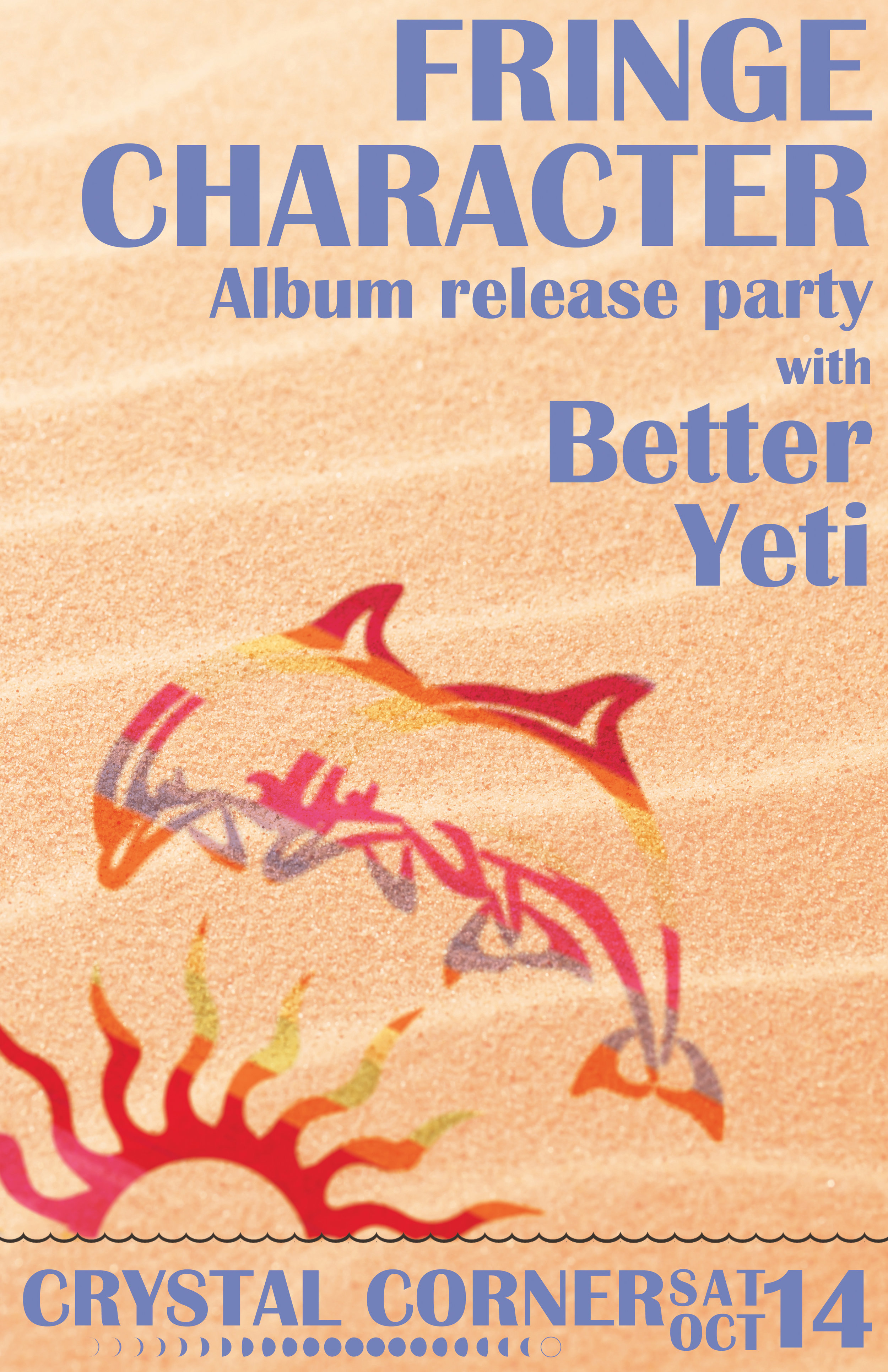 Fringe Character Phases - album release party with Better Yeti
