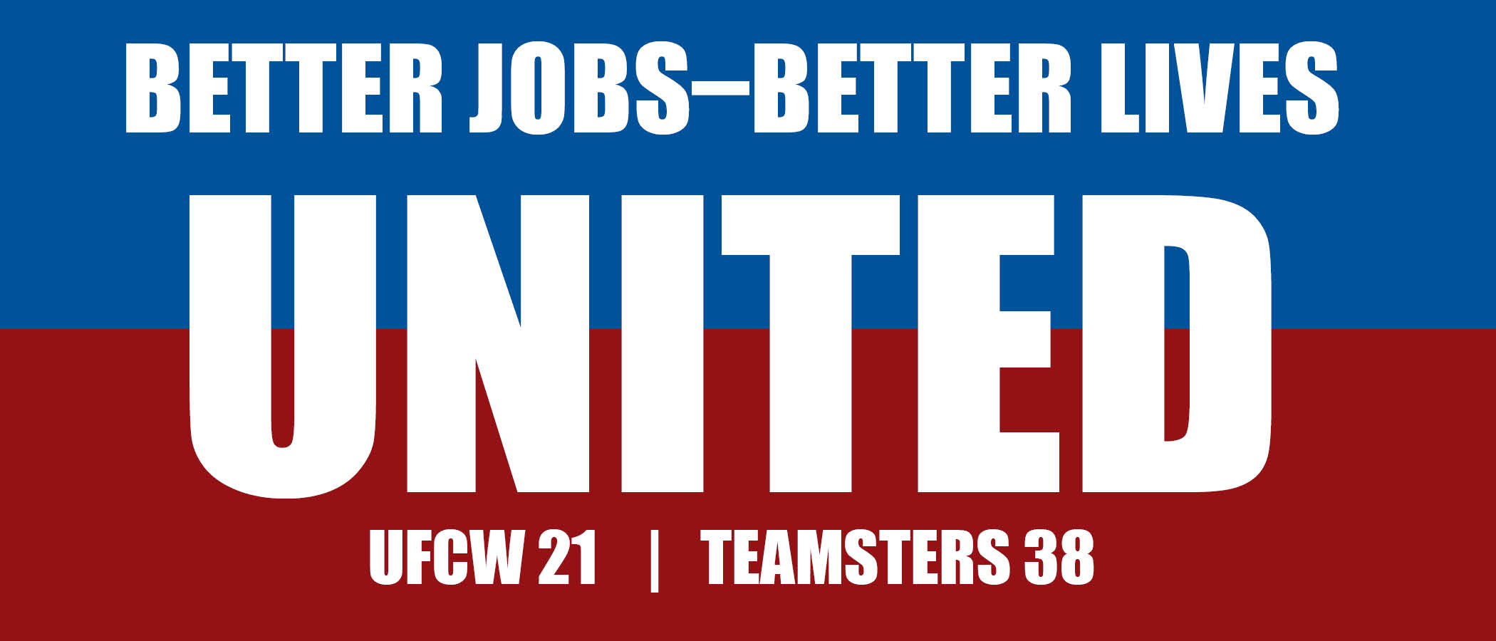 UNITED better jobs better lives graphic.jpg