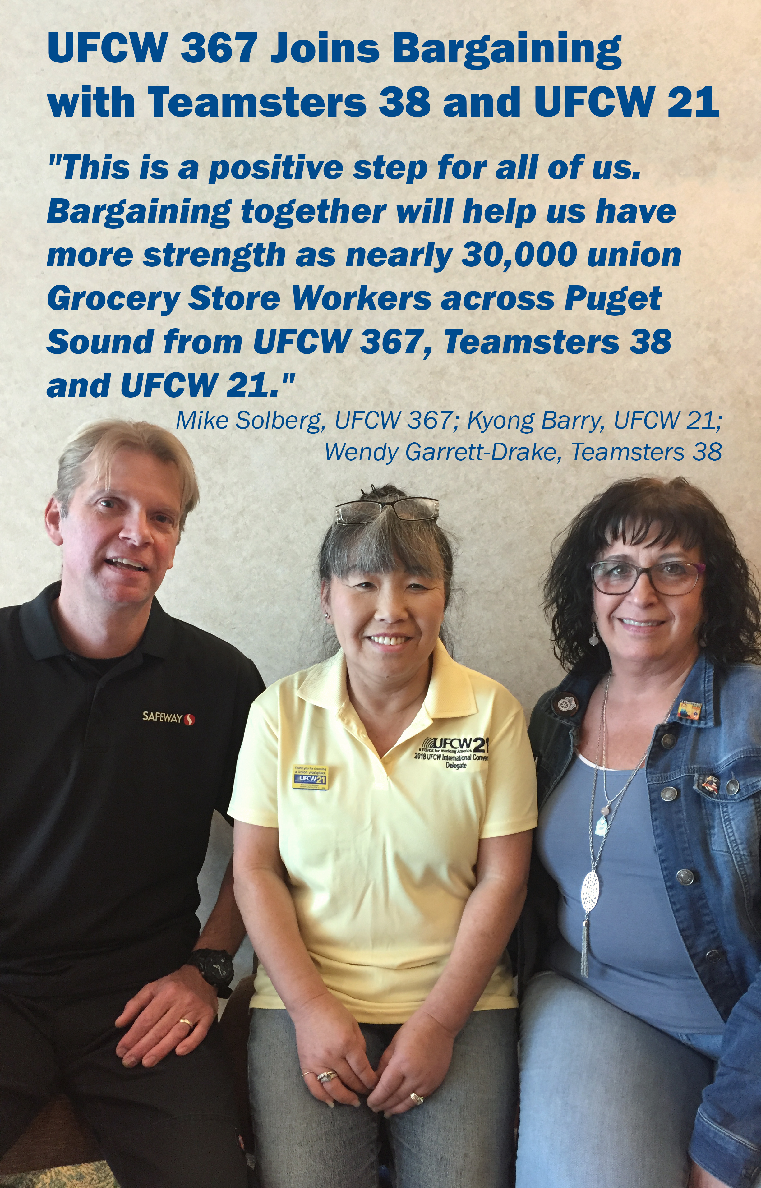 Mike Solberg, UFCW 367 Kyong Barry, UFCW 21 Wendy Garrett-Drake, Teamsters 38.jpg