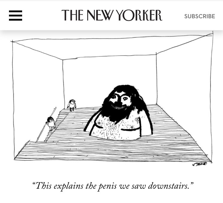 suckmydicknewyorker :    Kudos to the New Yorker on publishing a cartoon that's funnier than anything we've ever posted