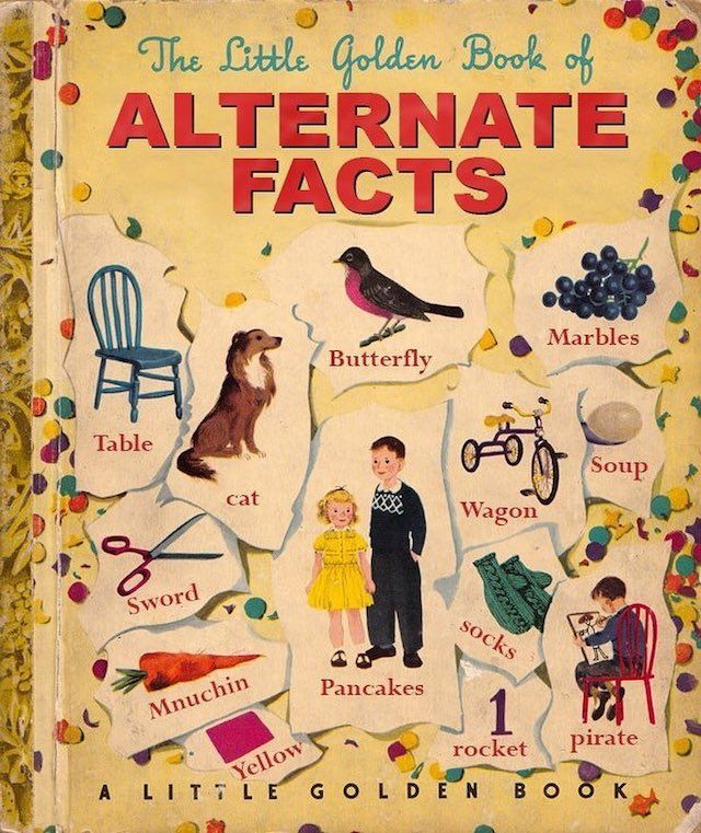 nevver :   The Little Golden Book of Alternate Facts,  Tim O'Brien