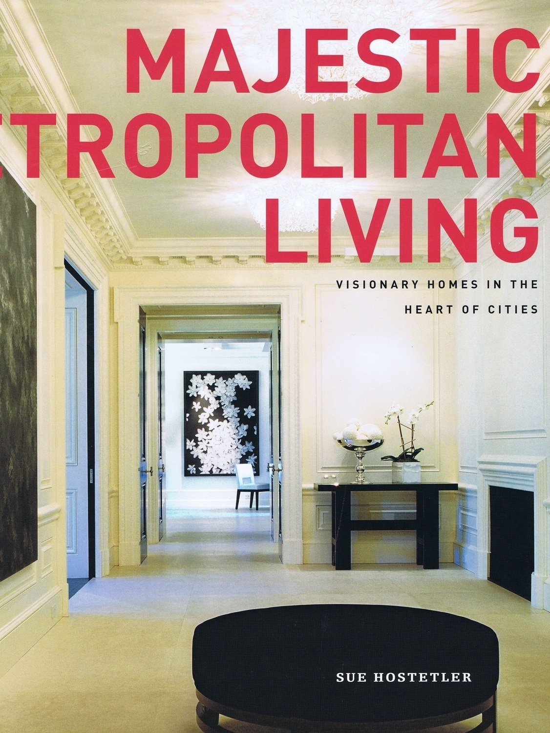 Majestic Metropolitan Living - Visionary Homes in the Heart of Cities