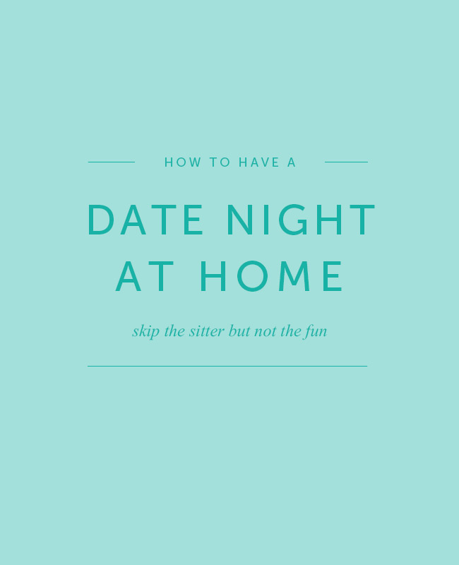 Have a Date Night at Home