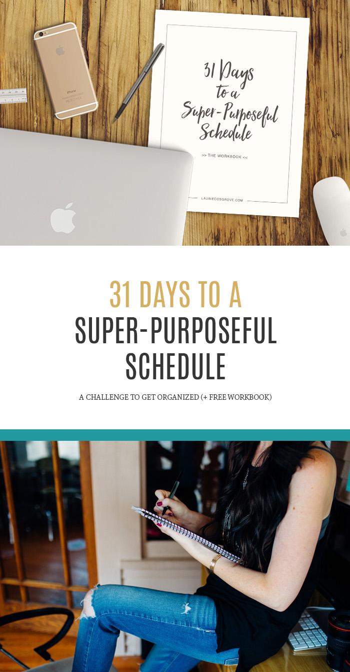 31 Days to a Super-Purposeful Schedule #write31days
