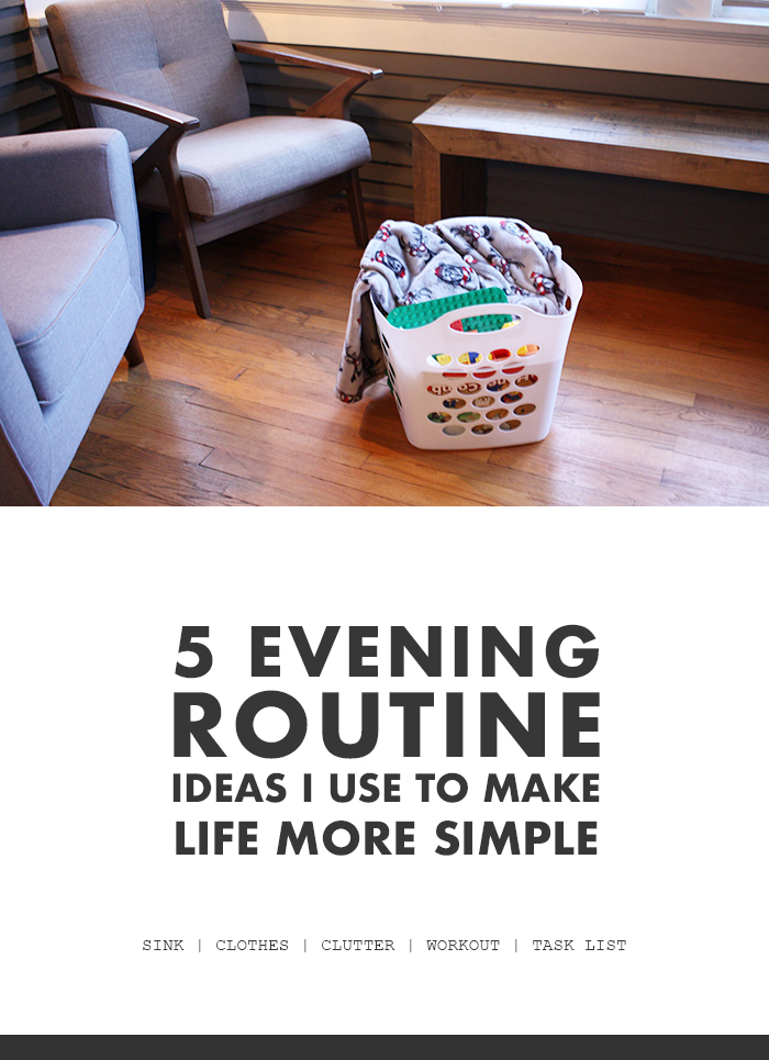 5 Evening Routine Ideas I Use to Make Life More Simple