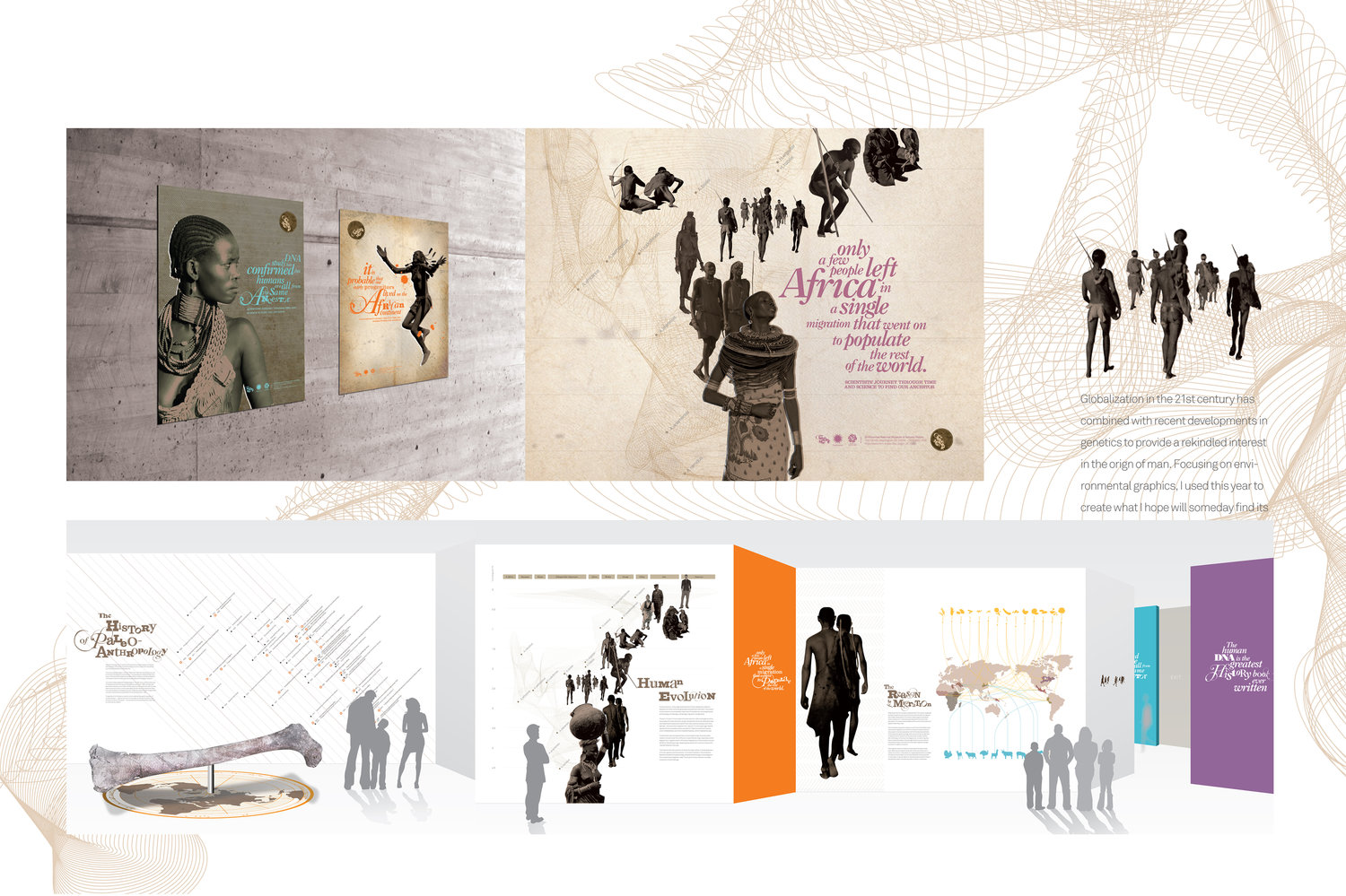 SENIOR THESIS PORTFOLIO: EXHIBITION DESIGN   Jane Youn created a senior thesis project about the origin of mankind according to anthropology. She created an exhibition, tickets, brochures, numerous infographics, posters, and installations. It is a well thought out thesis project and it is beautiful. click this link to view the thesis book    https://issuu.com/egwilliams/docs/jane_   .