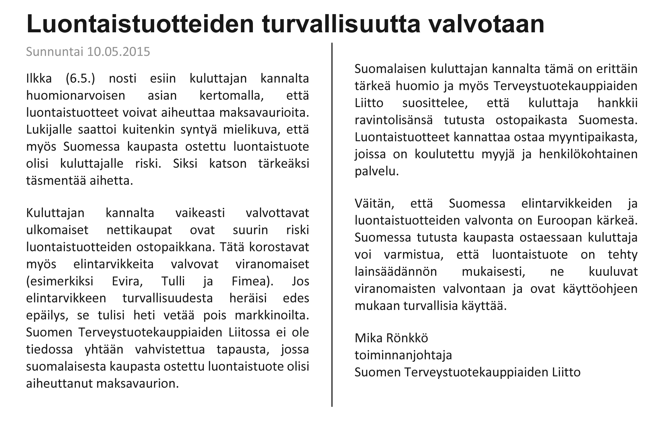 Suomen Luontaistuotekauppiaiden liiton oikaisu