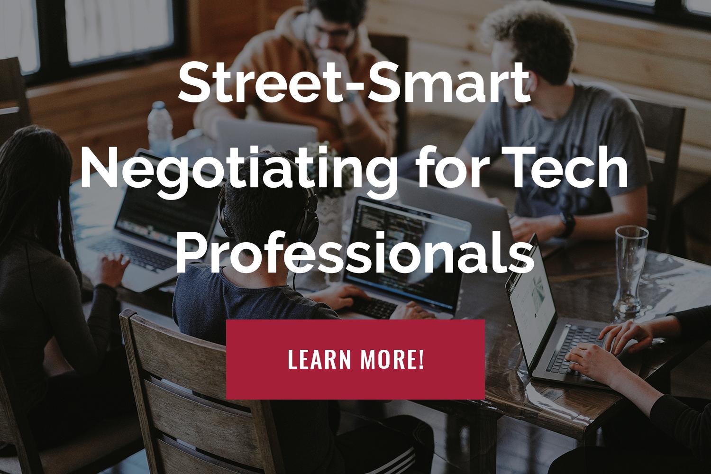 Street-Smart Negotiating for Tech Professionals - Negotiation Training Offering