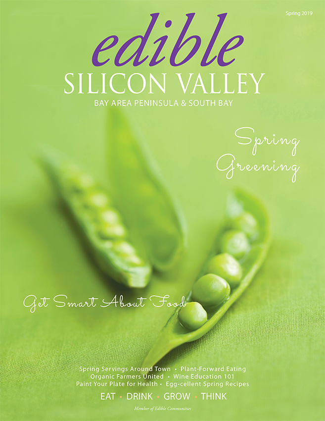 Edible Silicon Valley Spring Issue