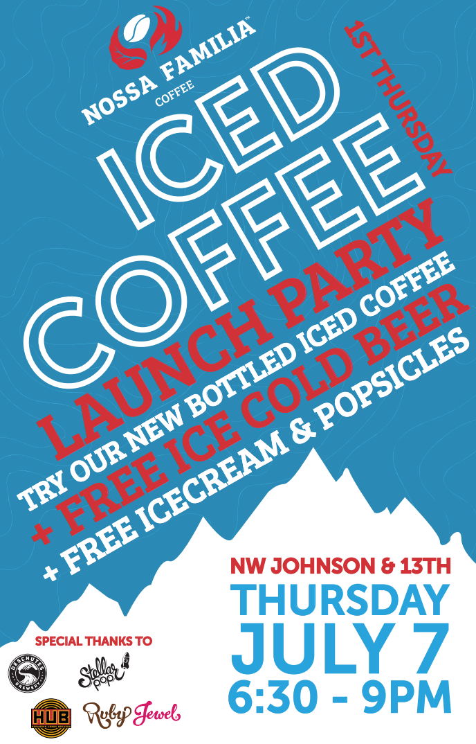 Join us for a night of all things icey, as we celebrate the release of our brand new bottled iced coffee!   WHEN : Thursday, July 7, 2016 - 6:30-9pm  WHERE : Nossa Familia Coffee, 1319 NW Johnson St  WHAT : Celebrate the release of Nossa Familia's bottled Iced Coffee. Also featuring free beer from Hopworks & Deschutes, ice cream sandwiches from Ruby Jewel, popsicles from Stellar Pop. The first 100 people will get a free bottle of our new Iced Coffee!