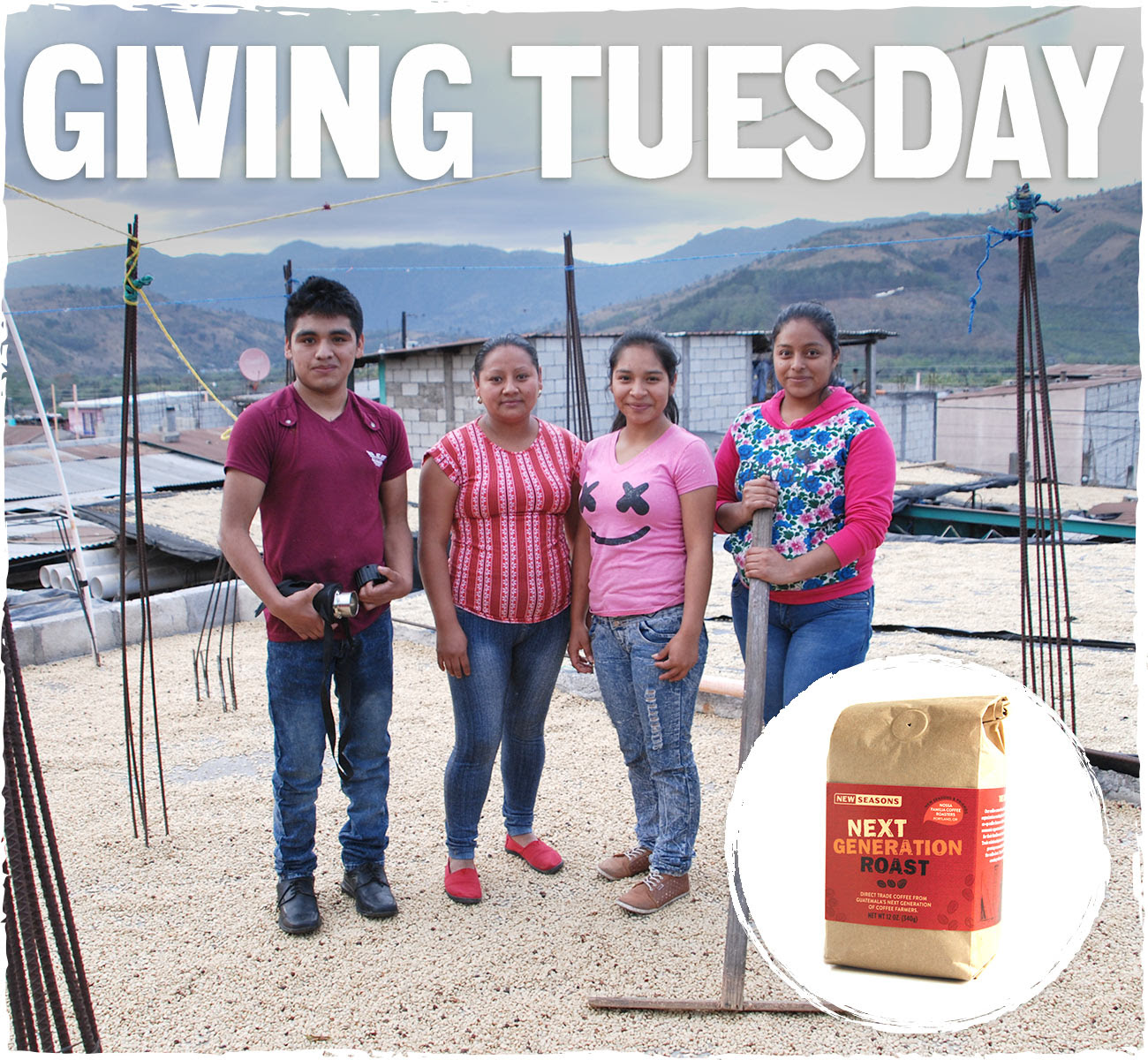 New Seasons Market featured this special partner coffee, the Next Generation Roast, on Giving Tuesday as a coffee that gives back to its producers.