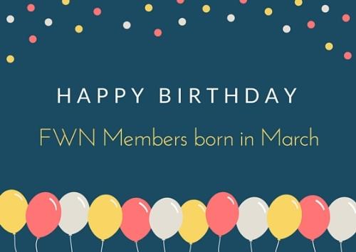 Happy Birthday - FWN March Birthdays