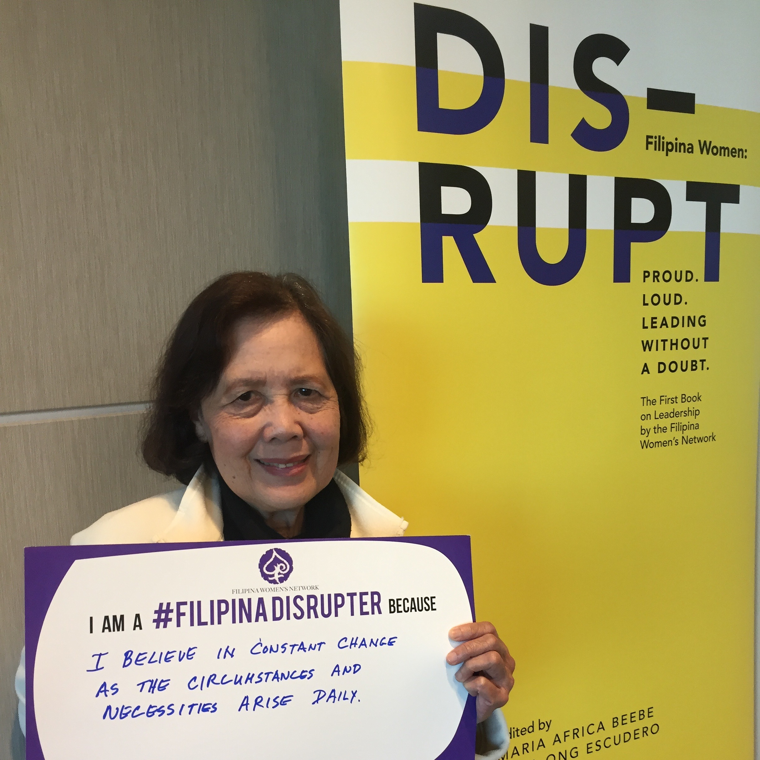 #FilipinaDISRUPTers across all generations: Asuncion P. Disini , M.D. mother of Melissa Orquiza (Global FWN100™ '15) shares her impact statement at DISRUPTing SF