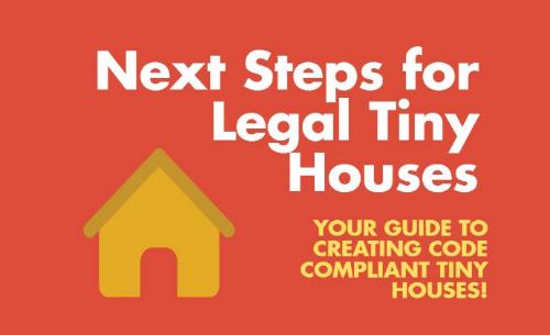 Next Steps for Legal Tiny Houses