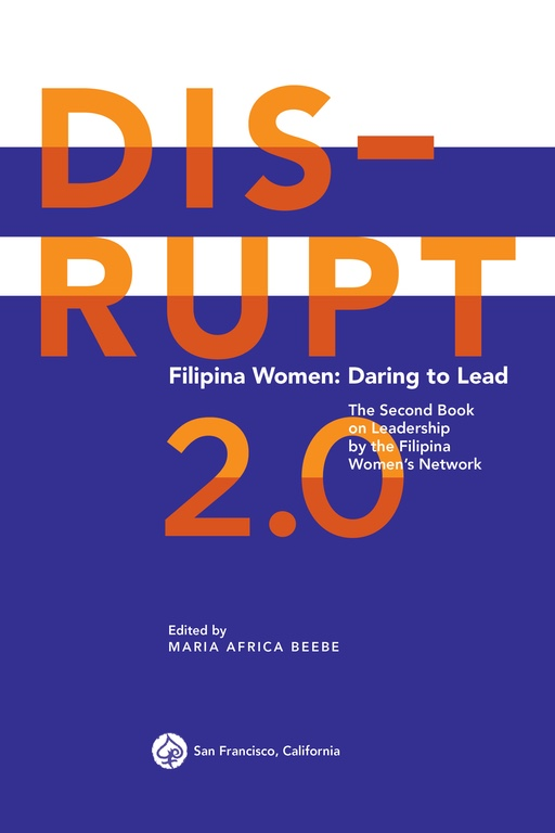 Copy of DISRUPT 2.0. Filipina Women: Daring to Lead