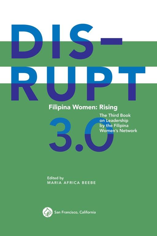 DISRUPT 3.0. Filipina Women Rising
