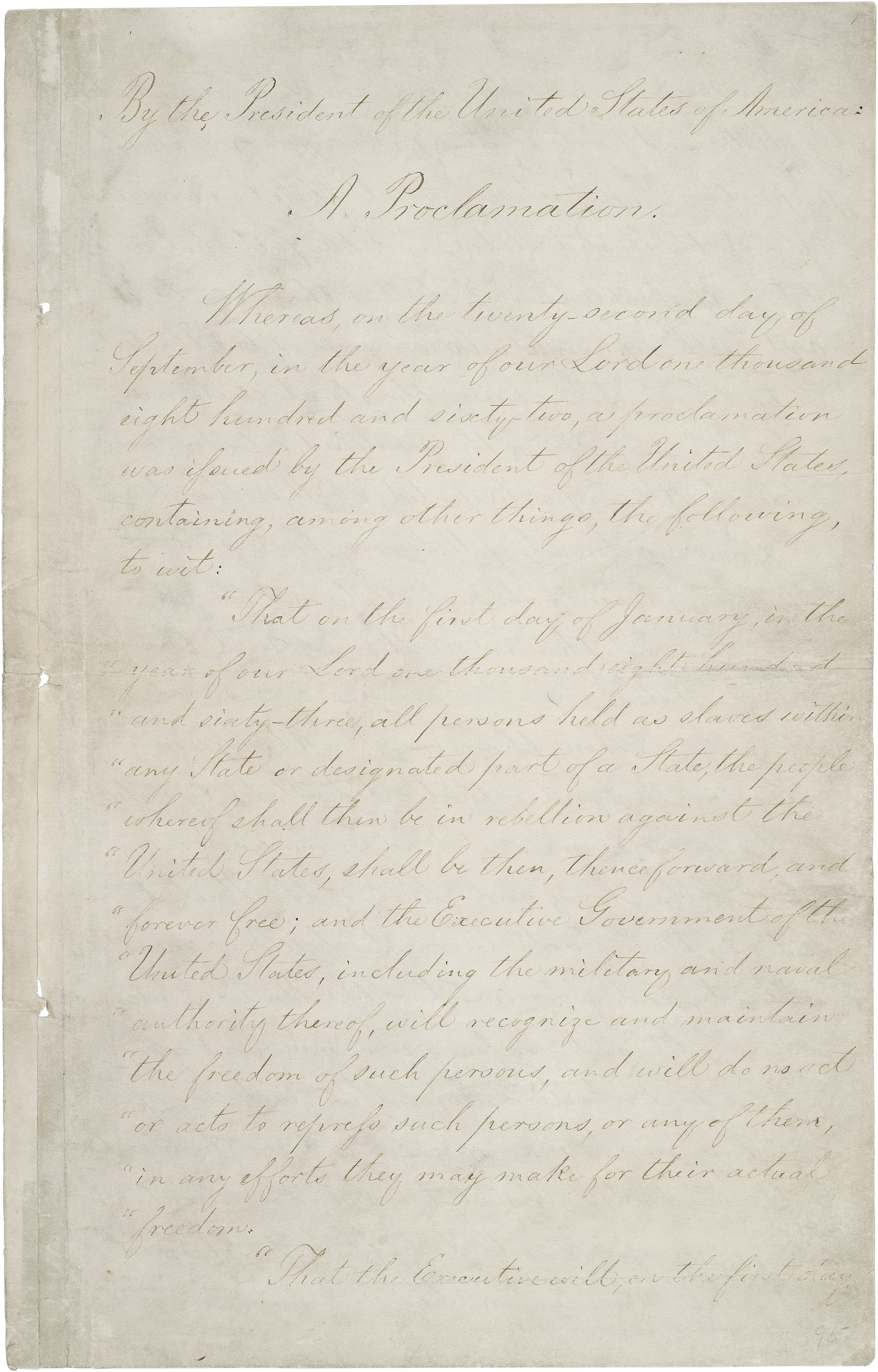 Abraham Lincoln's Emancipation Proclamation, A document which fundamentally changed the war and the Nation